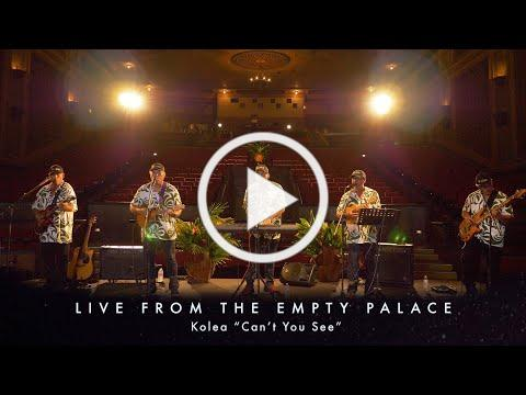 """Kolea """"Can't You See"""" LIVE FROM THE EMPTY PALACE"""