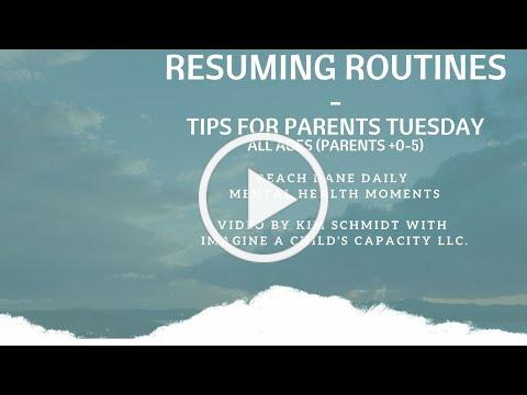 What We Might Notice as Kids and Parents Resume Routines_Tips for Parents Tuesday