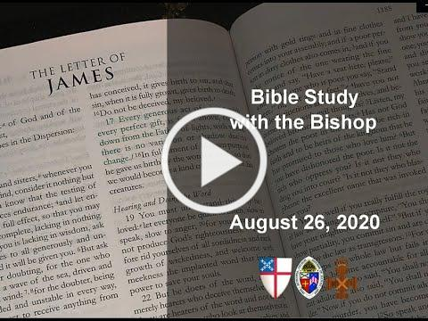 Bishop's Bible Study 8 26 20