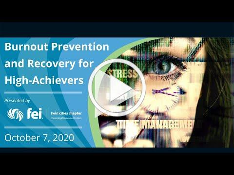 Burnout Prevention and Recovery for High-Achievers