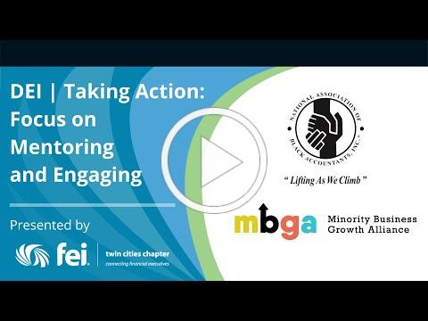 DEI | Taking Action: Focus on Mentoring and Engaging