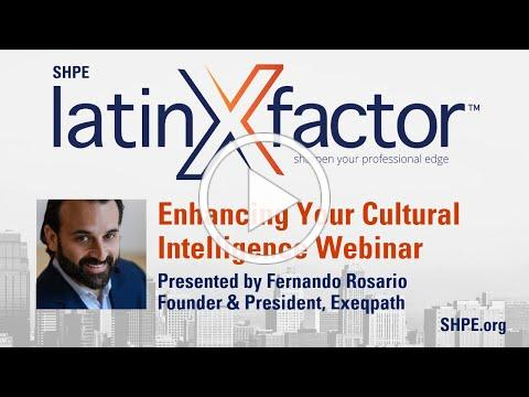 Enhancing Your Cultural Intelligence: latinXfactor Webinar Series