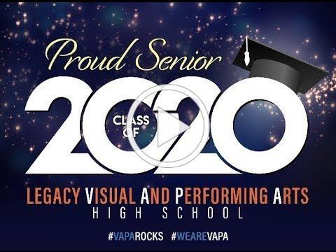 Legacy VAPA Virtual Graduation 2020