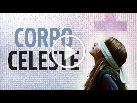 Corpo Celeste Trailer