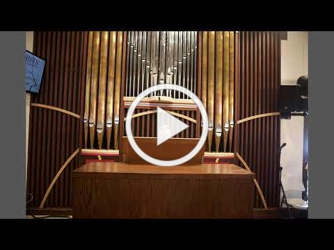 First Services with Rosales Opus 41Pipe Organ