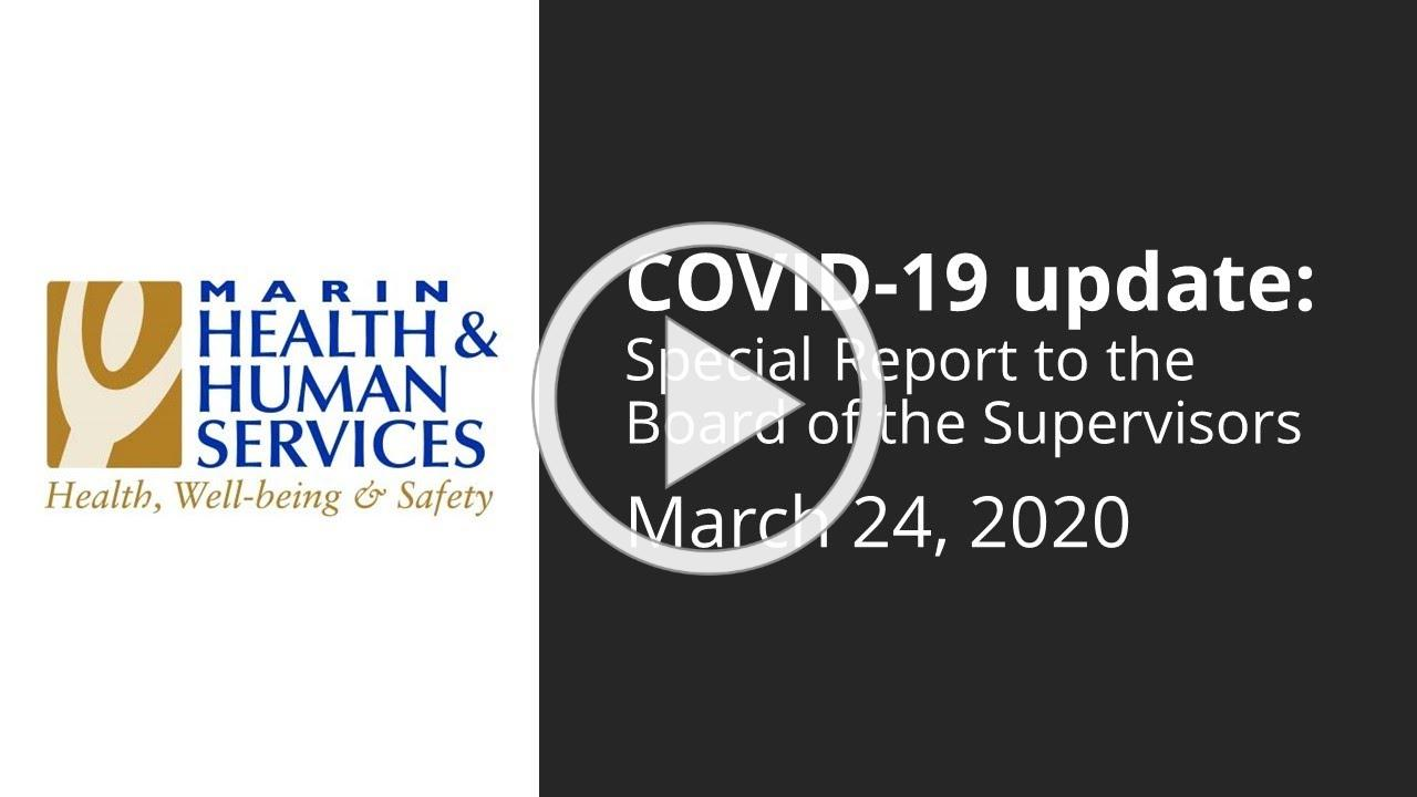 Coronavirus (COVID-19) Update to Marin Board of Supervisors: March 24, 2020