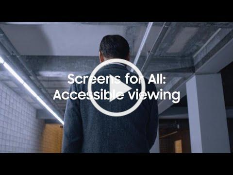 Screens for All: An accessible view   Samsung