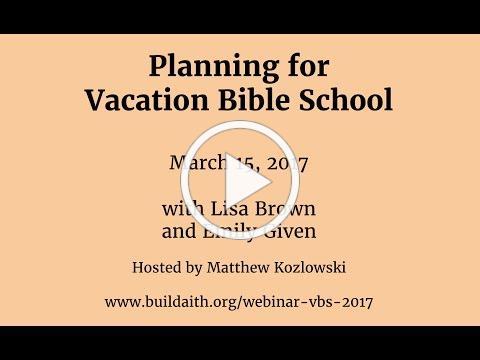 Webinar: Planning for VBS 2017