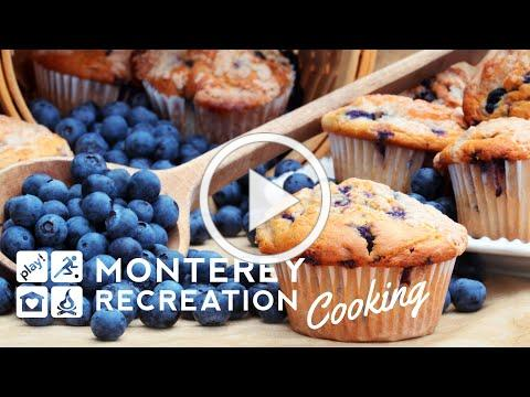 Monterey Recreation Presents: That's Good! Blueberry Oatmeal Muffins Demo