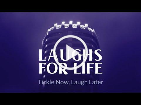 Tickle Now, Laugh Later | LAUGHS FOR LIFE April 20, 2021