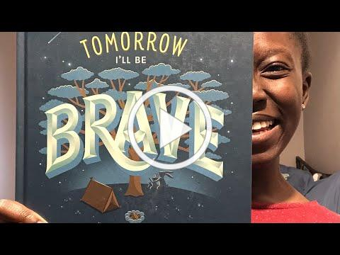 Bedtime with Clio - Tomorrow I'll Be Brave by Jessica Hische (Wed Apr 28)