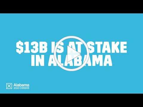 Census 2020 - $13 billion is at stake in Alabama