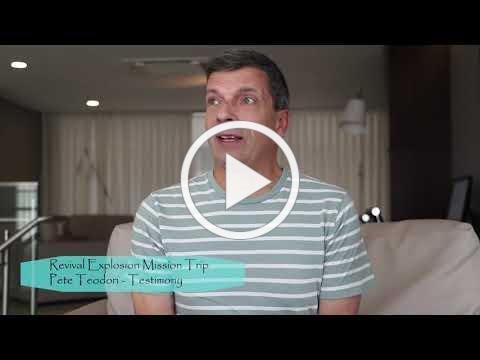 Testimony about Revival Explosion Mission Trip - Pete Teodori