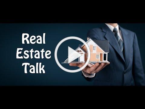 Real Estate Talk : Sept 24th