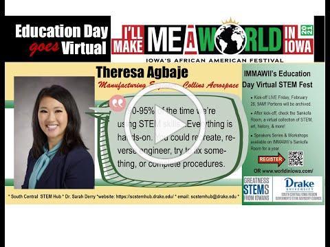I'll Make Me A World in Iowa STEM Career Series: Theresa Agbaje