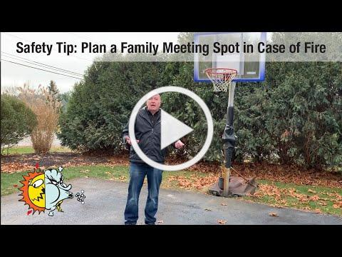 Safety Tip: Plan a Family Meeting Spot in Case of Fire