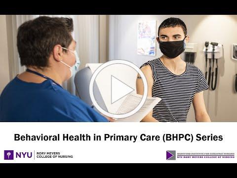 Behavorial Health in Primary Care (BHPC) Series