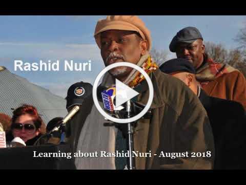 Learning about Rashid Nuri - August 2018