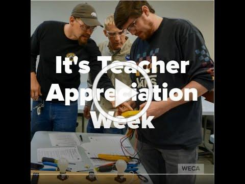 WECA Appreciates Our GetWired Instructors! Teacher Appreciation Week 2020.