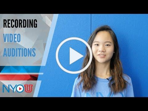 NYO-U: Recording Video Auditions