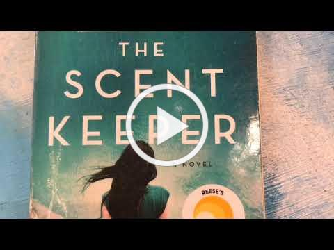 Osterville Village Library First Chapter Friday, The Scent Keeper by Erica Bauermeister