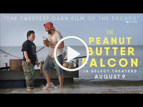 The Peanut Butter Falcon | Official Trailer | Roadside Attractions