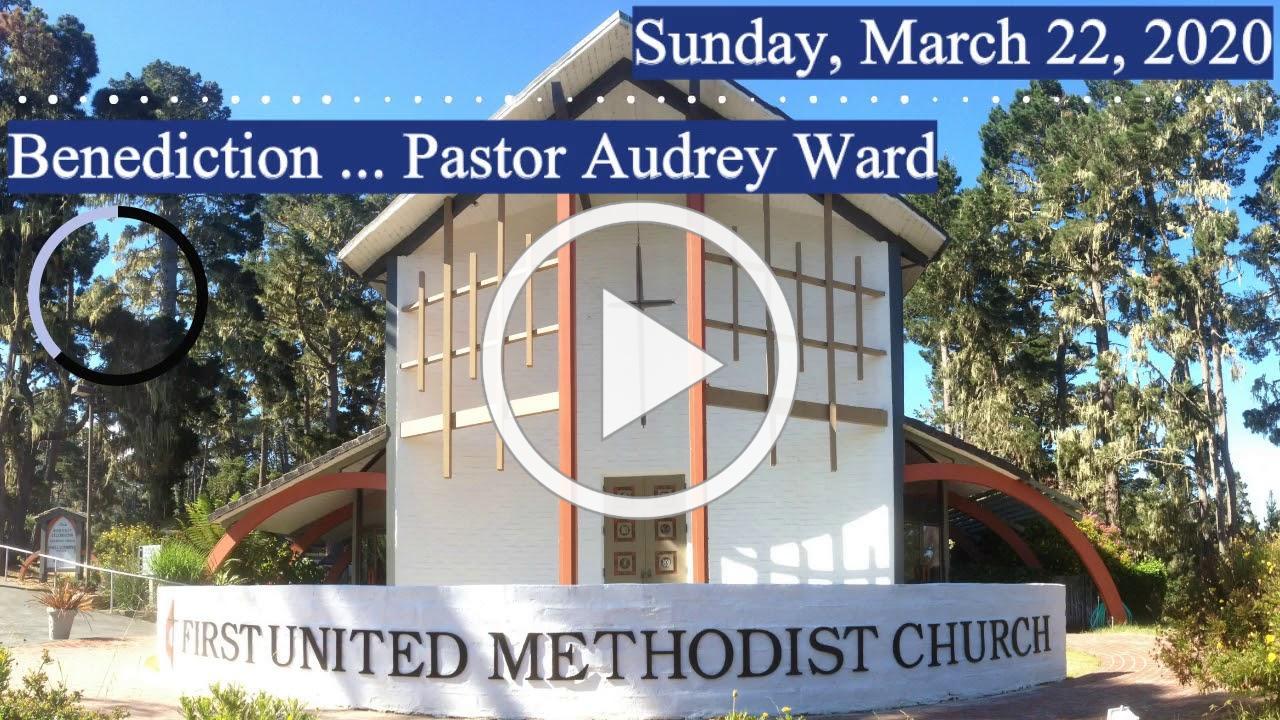 Worship 3/22/2020 - Benediction