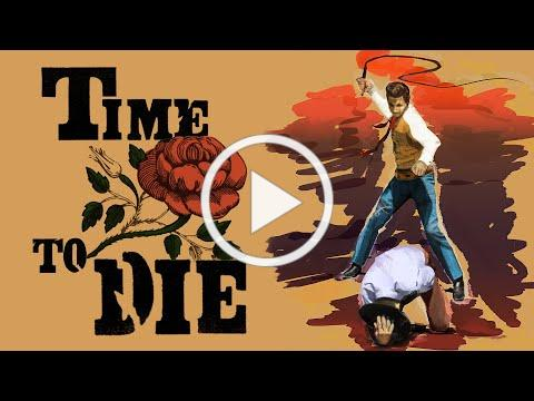 TIME TO DIE - OFFICIAL US Trailer