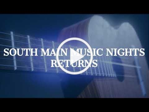 South Main Music Nights Returns This Summer!