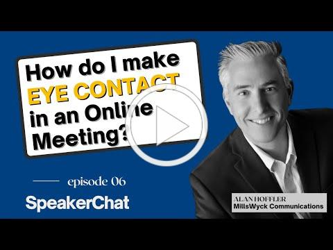 SpeakerChat 6: Eye Contact