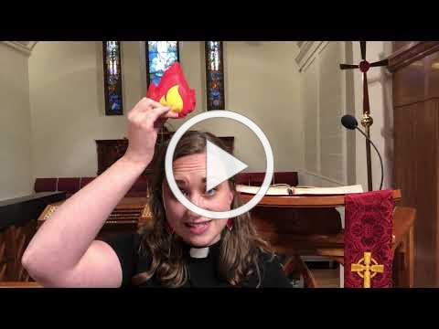 Grace Children's Sermon for Pentecost + 5-23-21