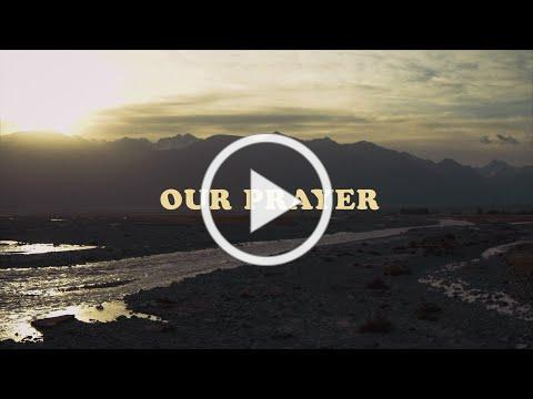 Rend Collective - OUR PRAYER (Lyric Video)