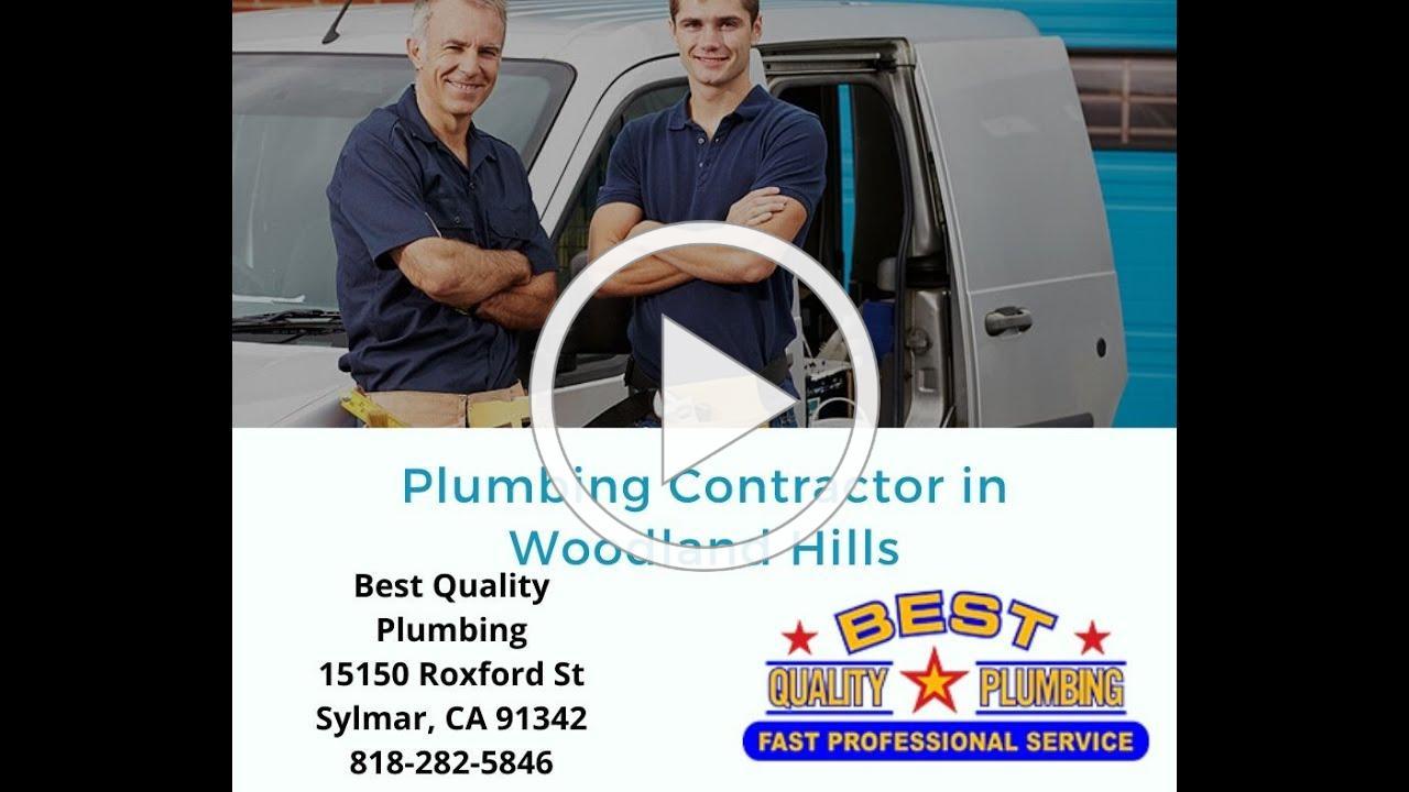 Plumbing Contractor in Woodland Hills - Best Quality Plumbing