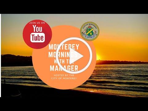 Monterey Mornings with the Manager // October 15, 2020