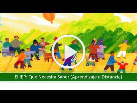 Educación Especial y el IEP - Aprendizaje a Distancia