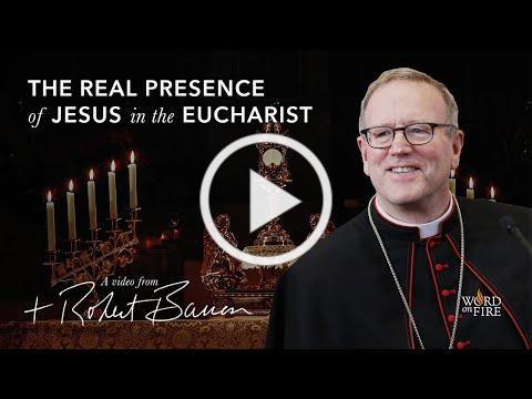 The Real Presence of Jesus in the Eucharist // Bishop Barron at 2020 Religious Education Congress