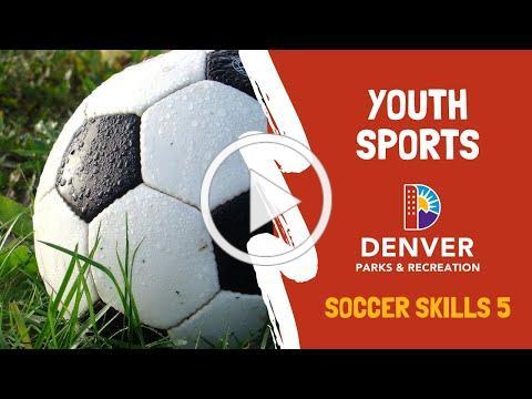Soccer at Home | Denver Parks and Rec Youth Sports: Denver Soccer