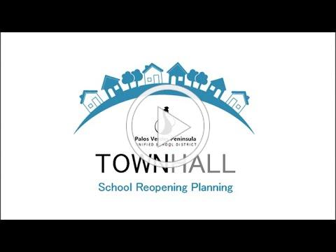 PVPUSD TownHall - July 1