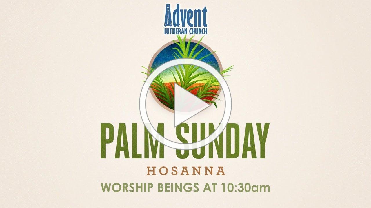 Palm Sunday Worship LIVE! at AdventELC