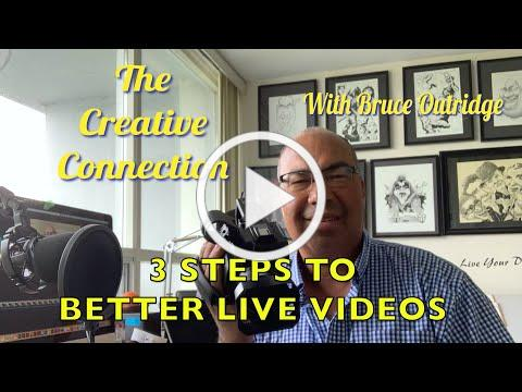How to Improve Your Live Videos with Bruce Outridge