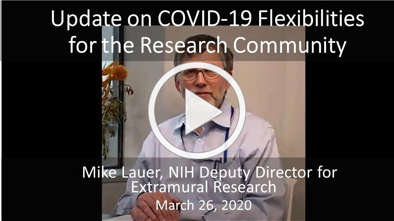 Update on COVID-19 Flexibilities for the Research Community