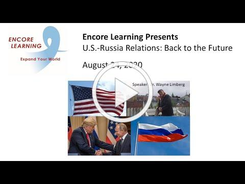Encore Learning Presents U.S.-Russia Relations: Back to the Future