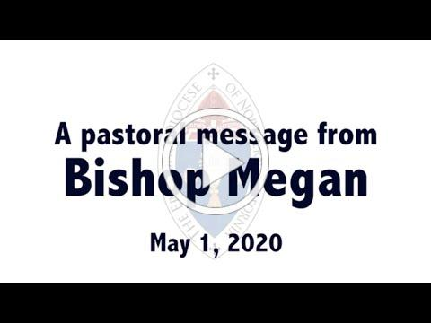 5/1/2020 - A pastoral message from Bishop Megan Traquair
