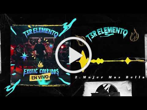 Mujer Mas Bella - (En Vivo) - T3R Elemento - DEL Records 2021
