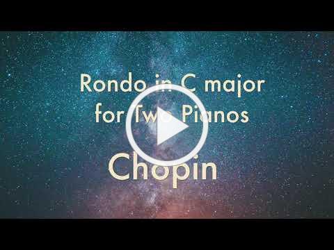 Chopin - Rondo in C major for Two Pianos, Op 73 쇼팽: 2대의 피아노를 위한 론도 C장조
