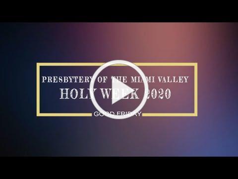 Holy Week 2020 | Good Friday