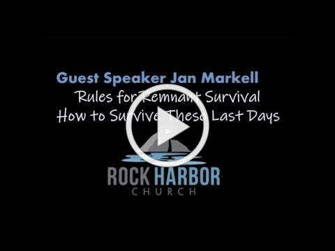 Rock Harbor Church - Rules for Remnant Survival with Jan Markell