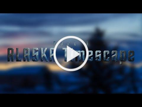 Alaska Timescape (Part 1)