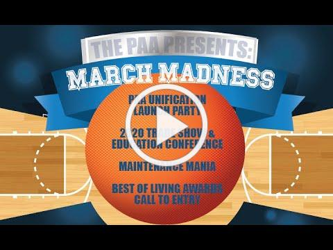 90 Second Update with PAA   March Madness.