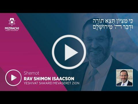 Rabbi Shimon Isaacson   Shemot 5780